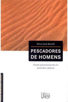 Pescadores De Homens - Benelli,Silvio José | Hoshan.org