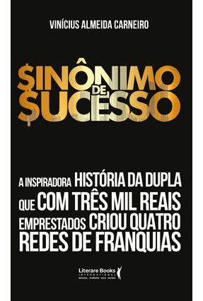 Sinônimo de Sucesso - Carneiro,Vinícius Almeida   Tagrny.org