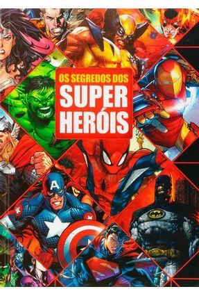 O Segredo Dos Super Heróis - Rosa,Franco de pdf epub