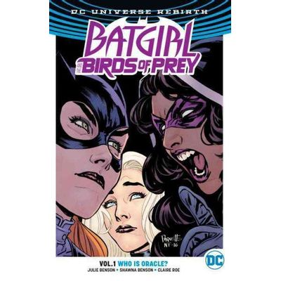 Batgirl And The Birds Of Prey Vol.1 -  Who Is Oracle? - Dc Rebirth