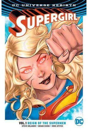 Supergirl Vol. 1 - Reign Of The Cyborg Supermen - Dc Rebirth - Orlando,Steve Brian Ching   Hoshan.org