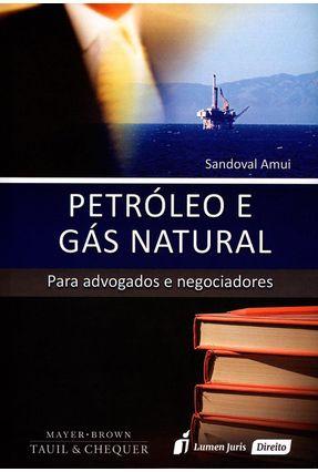 Petróleo e Gás Natural - 2ª Ed. 2015 - Amui,Sandoval   Tagrny.org