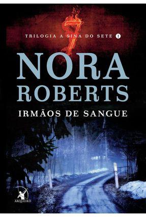Irmãos de Sangue - Trilogia A Sina do Sete - Livro 1 - Roberts,Nora pdf epub