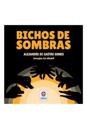 Bichos De Sombras - Gomes,Alexandre Castro | Hoshan.org