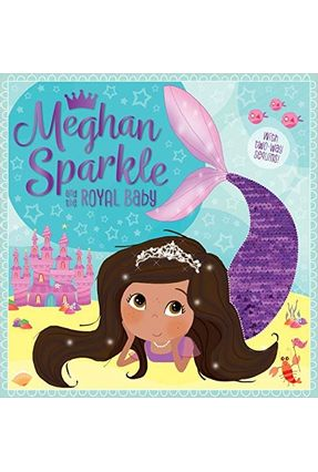 Meghan Sparkle And The Royal Baby - Two-Way Sequins - Rosie Greening | Hoshan.org