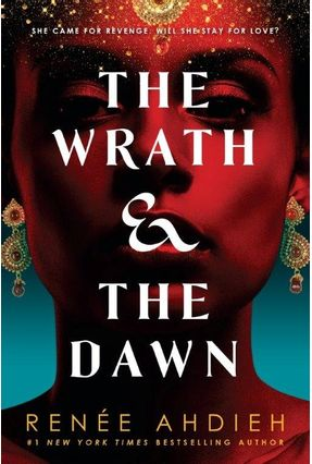 The Wrath And Dawn - Ahdieh,Renee | Tagrny.org