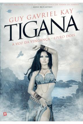 Edição antiga - Tigana - A Voz da Vingança - Livro Dois - Kay,Guy Gavriel | Hoshan.org