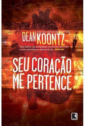 Seu Coração Me Pertence - Koontz,Dean   Hoshan.org