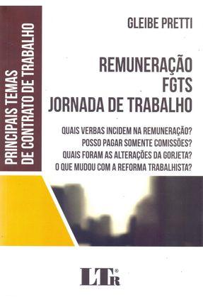 Remuneração, Fjts, Jornada De Trabalho - Pretti,Gleibe | Tagrny.org