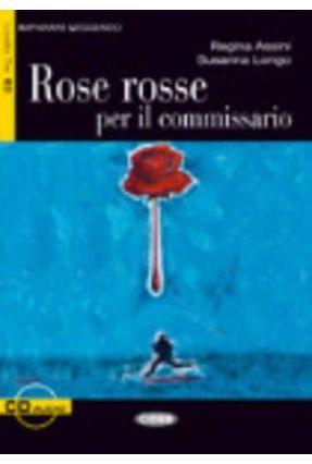 Rose Rosse Per Il Commissario - Livello 3 - Libro + CD - Di Unknown | Hoshan.org