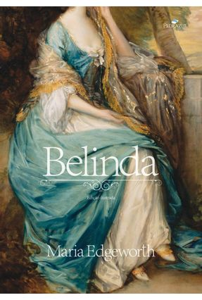 Belinda - Ed. Ilustrada - Edgeworth,Maria | Tagrny.org