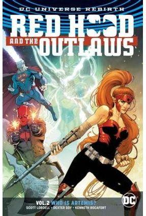 Red Hood & The Outlaws Vol. 2  - Rebirth - Lobdell,Scott   Hoshan.org