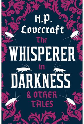 The Whisperer In Darkness And Other Tales - Lovecraft,H. P.   Tagrny.org
