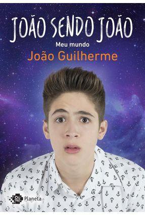 João Sendo João - Meu Mundo - Guilherme,João pdf epub