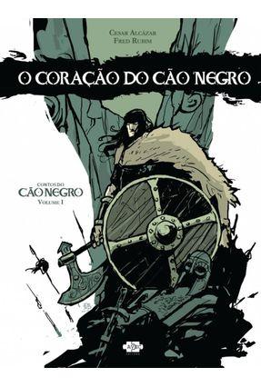 O Coração do Cão Negro - Alcázar,Cesar   Tagrny.org