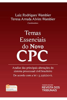 Temas Essenciais do Novo CPC - Wambier,Luiz Rodrigues Wambier,Teresa Arruda Alvim | Hoshan.org