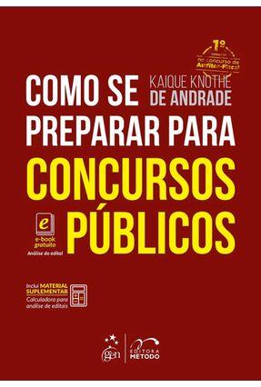 Como Se Preparar Para Concursos Públicos - Andrade,Kaique Knothe De   Nisrs.org