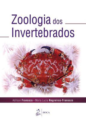 Zoologia Dos Invertebrados - Fransozo,Adilson Negreiros-Fransozo,Maria Lucia pdf epub