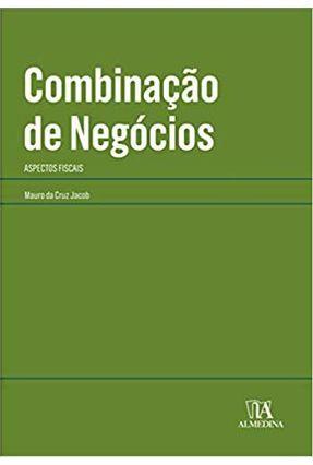 Combinação De Negócios - Da Cruz Jacob,Mauro pdf epub