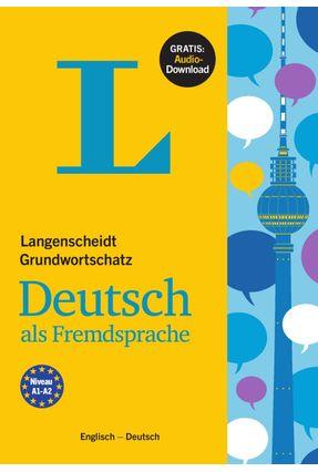 Langenscheidt Grundwortschatz Deutsch Als Fremdsprache - Englisch - Deutsch - Vários | Hoshan.org