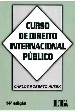 Curso de Direito Internacional Público - 14ª Ed. 2017 - Husek,Carlos Roberto   Hoshan.org