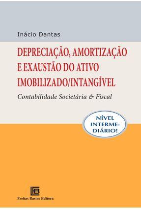 Depreciação, Amortização e Exaustão do Ativo Imobilizado/Intangível - Nível Intermediário - Dantas,Inácio   Hoshan.org