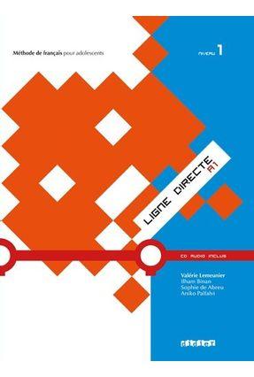 Ligne Directe 1 - Niveau A1 - Livre De L´Eleve + CD Audio - Lemeunier,Valerie   Hoshan.org