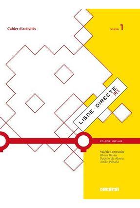 Ligne Directe 1 - Niveau A1 - Cahier Dexercices + CD-ROM - Lemeunier,Valerie   Tagrny.org