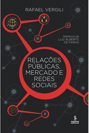 Relações Públicas, Mercado e Redes Sociais - Vergili,Rafael | Nisrs.org