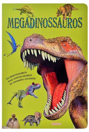 Livro Gigante - Megadinossauros - Libsa Editoral SA   Tagrny.org