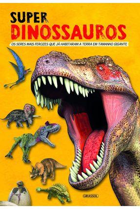 Super Dinossauros - Girassol   Hoshan.org