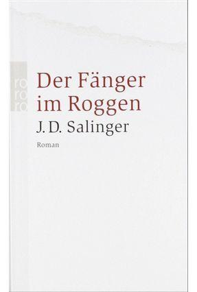 Der Fänger Im Roggen - Salinger,Jerome David   Hoshan.org