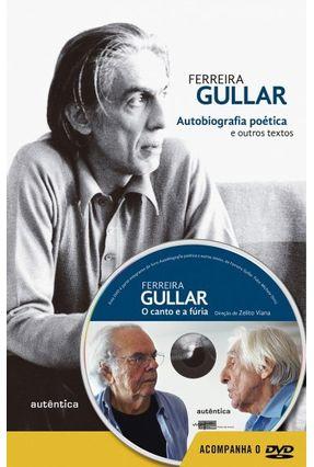 Autobiografia Poética e Outros Textos - Acompanha DVD - Gullar,Ferreira | Hoshan.org