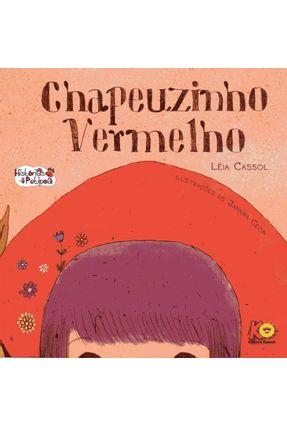 Chapeuzinho Vermelho - Léia Cassol Janaína Cecin pdf epub
