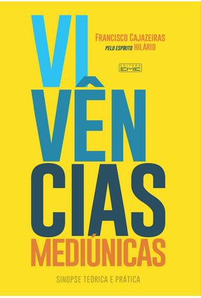 Vivências Mediúnicas - Cajazeiras,Francisco | Hoshan.org