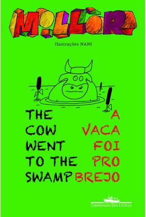 The Cow Went To The Swamp - A Vaca Foi Pro Brejo - Fernandes,Millôr | Tagrny.org