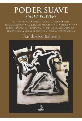 Poder Suave - Soft Power - Ballerini,Franthiesco pdf epub