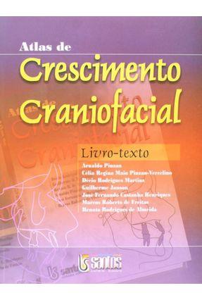 Atlas De Crescimento Craniofacial - Livro Texto - Pinzan,Arnaldo | Tagrny.org