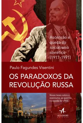 Os Paradoxos da Revolução Russa - Visentini,Paulo Fagundes | Hoshan.org