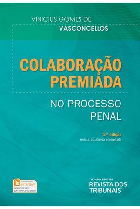 Colaboração Premiada - No Processo Penal - 2ª Ed. 2018 - Vasconcellos,Vinicius Gomes De   Hoshan.org