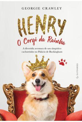 Henry, O Corgi Da Rainha - Crawlwy,Georgie | Hoshan.org