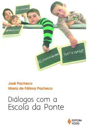 Diálogos Com A Escola da Ponte - Pacheco,José pdf epub