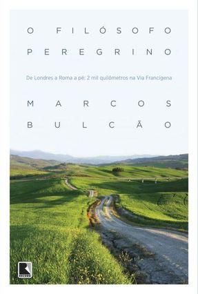 O Filósofo Peregrino - Bulcão,Marcos   Hoshan.org