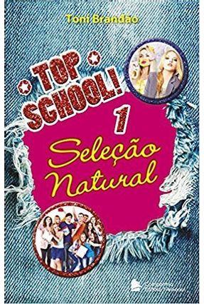 Seleção Natural - Vol. 1 - Col. Top School! - Brandão, Toni pdf epub