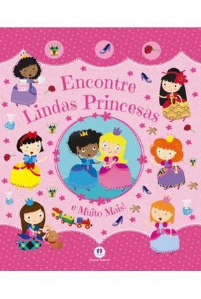 Encontre - Lindas Princesas e Muito Mais! - Editora Ciranda Cultural | Nisrs.org