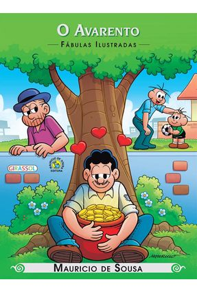 O Avarento - Col. Fábulas Ilustradas - Sousa,Mauricio de | Nisrs.org