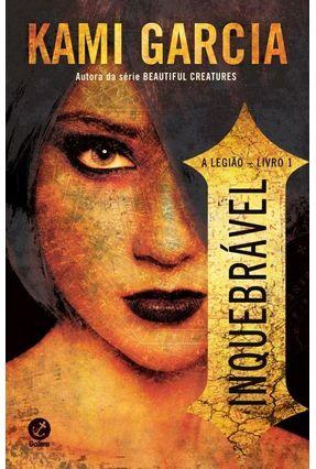 Inquebrável - Vol. 1 A Legião - Garcia,Kami | Hoshan.org