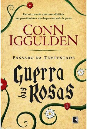 Pássaro da Tempestade - Vol. 1 - Trilogia Guerra Das Rosas - Iggulden,Conn | Hoshan.org