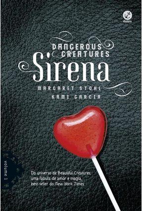 Sirena - Vol. 1 - Dangerous Creatures - Garcia,Kami Stohl,Margareth | Hoshan.org