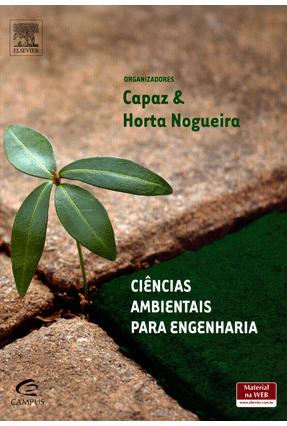 Ciência Ambientais Para Engenharia - Horta Nogueira ,Luiz Augusto Silva Capaz ,Rafael pdf epub